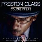 Preston Glass - Colors Of Life (2010)
