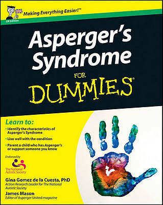 Asperger's Syndrome For Dummies by Georgina Gomez De La Cuesta, James Mason...