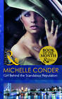 Girl Behind the Scandalous Reputation by Michelle Conder (Paperback, 2012)