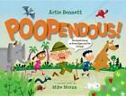 Poopendous by Artie Bennet (Hardback, 2012)