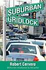 Suburban Gridlock by Taylor & Francis Inc (Paperback, 2012)