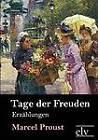Tage Der Freuden by Marcel Proust (Paperback / softback, 2011)