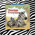 Double Trouble: Fuzzy Chums by Jenny Broom (Hardback, 2013)