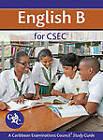 English B for CSEC CXC a Caribbean Examinations Council Study Guide by Joyce E. Jonas, Caribbean Examinations Council (Mixed media product, 2012)
