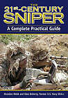 The 21st-Century Sniper: A Complete Practical Guide by Brandon Webb (Paperback, 2010)