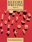 Before Writing: A Catalog of Near Eastern Tokens: Volume 2 by Denise Schmandt-Besserat (Paperback, 1992)