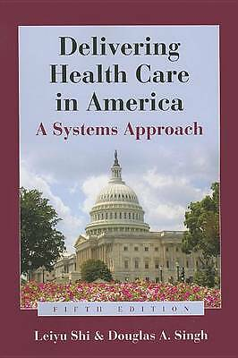 Book alone delivering health care in america by leiyu shi douglas resntentobalflowflowcomponenttechnicalissues fandeluxe Gallery