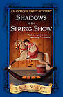 Shadows at the Spring Show: An Antique Print Mystery by Lea Wait (Paperback, 2006)