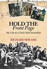 It's OK! I'm from the Daily Mail: Tales of a Foreign Correspondent by Richard Shears (Paperback, 2012)