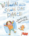 Willow and the Snow Day Dance by Denise Brennan-Nelson (Hardback, 2010)