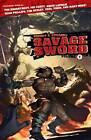 Robert E. Howard's Savage Sword: Volume 1 by Joe Casey, Scott Allie, Paul Tobin, David Lapham, Marc Andreyko (Paperback, 2013)