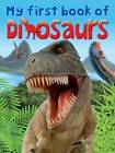 My First Book of Dinosaurs by Dougal Dixon, Dee Phillips (Paperback, 2013)