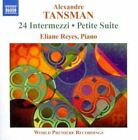 Alexandre Tansman - : 24 Intermezzi; Petite Suite (2010)