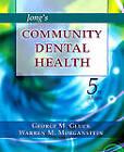 Jong's Community Dental Health by George M. Gluck, Warren M. Morganstein (Paperback, 2002)