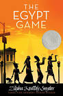 The Egypt Game by Zilpha Keatley Snyder (Other book format, 2007)