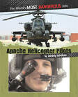 Apache Helicopter Pilots by Antony Loveless (Paperback, 2009)