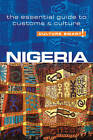 Nigeria - Culture Smart!: The Essential Guide to Customs & Culture by Diane Lemieux (Paperback, 2011)
