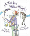 A Pet for Miss Wright by Judy Young (Hardback, 2011)