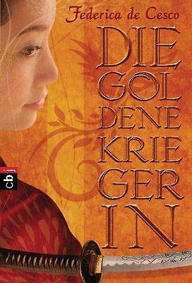Die goldene Kriegerin von Federica De Cesco (2010, Taschenbuch)