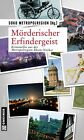 Mörderischer Erfindergeist. Krimi im Gmeiner Verlag (2011, Taschenbuch)