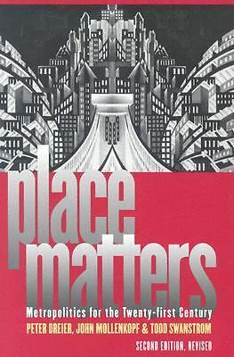 Place Matters : Metropolitics for the Twenty-First Century by Todd Swanstrom,...