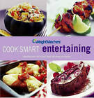 Weight Watchers Cook Smart Entertaining by Jeffrey Moussaieff Masson (Paperback, 2010)