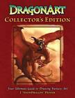 Dragonart: Your Ultimate Guide to Drawing Fantasy Art by J.  Neon Dragon  Peffer (Hardback, 2012)