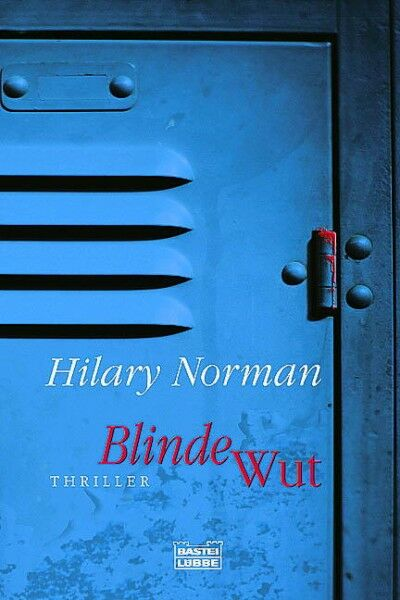 Norman, Hilary - Blinde Wut /4
