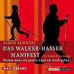 Das Walker-Hasser-Manifest von Achim Achilles (2008)