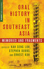Oral History in Southeast Asia: Memories and Fragments by Palgrave Macmillan (Hardback, 2013)