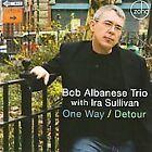 Bob Albanese - One Way/Detour (2009)