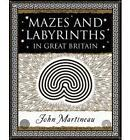 Mazes and Labyrinths: In Great Britain by John Southcliffe Martineau (Paperback, 2005)