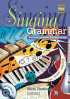 Singing Grammar Book and Audio CD: Teaching Grammar Through Songs by Mark Hancock (Mixed media product, 2013)