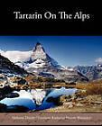 Tartarin on the Alps by Alphonse Daudet (Paperback / softback, 2010)