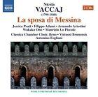 Nicola Vaccai - Nicola Vaccaj: La sposa di Messina (2012)