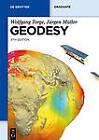 Geodesy by Jurgen Muller, Wolfgang Torge (Paperback, 2012)