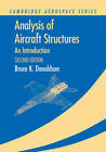 Analysis of Aircraft Structures: An Introduction by Bruce K. Donaldson (Paperback, 2012)