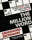 The Million Word Crossword Dictionary by Stanley Newman, Daniel Stark (Paperback / softback, 2011)