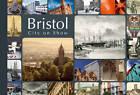 Bristol - City on Show by Andrew Foyle, David Martyn, Dan Brown (Paperback, 2012)