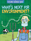 What's Next for the Environment? by Tom Jackson (Hardback, 2013)