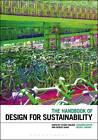 The Handbook of Design for Sustainability by Stuart Walker (Hardback, 2013)