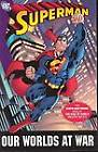 Superman: Our Worlds at War by Peter David, Joe Casey, Mark Schultz, Jeph Loeb, Joe Kelly (Paperback, 2006)
