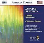 Leonard Bernstein - : Kaddish, Symhony No. 3; Chichester Psalms (2006)