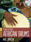 Teach and Play African Drums by Mike Simpson (Mixed media product, 2012)