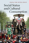 Social Status and Cultural Consumption by Cambridge University Press (Paperback, 2012)