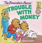 The Berenstain Bears' Trouble with Money by Jan Berenstain, Stan Berenstain (Paperback, 1983)