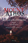 Mount Athos: Microcosm of the Christian East by Verlag Peter Lang (Paperback, 2011)
