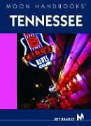 Moon Handbooks Tennessee von Bradley, Jeff