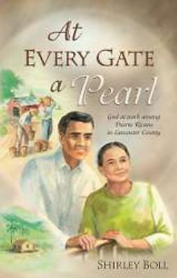At every gate a pearl Boll, Shirley Paperback Used - Good