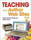 Teaching with Author Web Sites, K--8 by SAGE Publications Inc (Paperback, 2009)